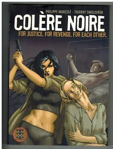 Colere Noire: For Justice, for Revenge, for Each Other by Thierry Smolderen a...