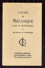 COLLECTIF, COURS DE MÉCANIQUE, CLASSE DE MATHÉMATIQUE