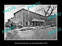 OLD LARGE HISTORIC PHOTO OF RED CLOUD NEBRASKA, VIEW OF THE ROYAL HOTEL c1930