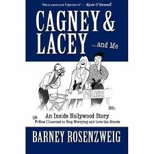 Cagney & Lacey ... and Me (Paperback or Softback)