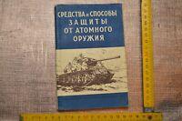 Livret U.R.S.S 1956 : MOYENS ET MÉTHODES DE PROTECTION CONTRE LES ARMES ATOMIQUE