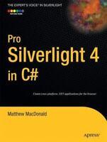 Pro Silverlight 4 In C#: By Matthew MacDonald
