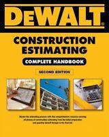 Dewalt Construction Estimating Complete Handbook : Excel Estimating Included,...