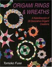 TOMOKO FUSE - Origami Rings & Wreaths: A Kaleidoscope of 28 ** Brand New **