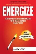 Energize : Ignite Passion and Performance with User-Friendly Brain Tools