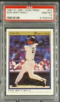 1991 OPC Premier #77 Don Mattingly O-Pee-Chee New York Yankees PSA 10 Gem Mint