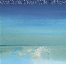 Over Crystal Green - Will & Rainbow (CD 2003)