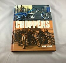 CHOPPERS by Mike Seate (2003, Hardcover)