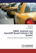OBDII, Android and OpenERP Based Vehicle's 3M System. Ul 9783659791482 New.#
