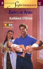 Babes in Arms: Four Seasons in Firefly Glen (Harlequin Superromance No. 1047), O