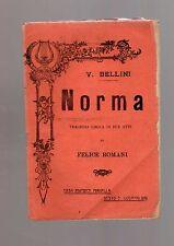 norma - vincenzo bellini  - libretto operistico del 1916 edizioni madella