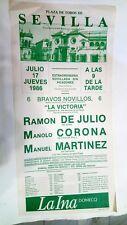 1986 Cartel Plaza de Toros Sevilla, Ramon de Julion Manolo Corona