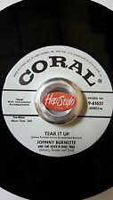 """JOHNNY BURNETTE TRIO 45 RE """"TEAR IT UP/OH BABY BABE"""" CORAL ROCKABILLY 2-SIDER"""