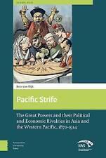 Pacific Strife Dijk  Kees Van 9789089644206