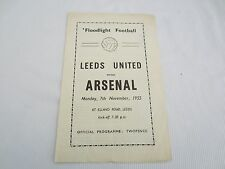 1955-56 FRIENDLY FLOODLIGHT MATCH LEEDS UNITED v ARSENAL