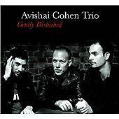Avishai Cohen Trio -Gently Disturbed New CD