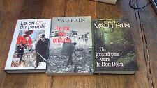 Lot de 3 livres de Jean Vautrin le cri du peuple Le roi des ordures Un grand pas