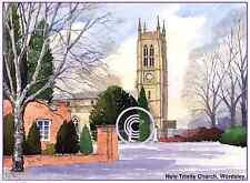 "HOLY TRINITY CHURCH WORDSLEY WEST MIDS ARTISTS PRINT GREETINGS CARD 8""x 6"""