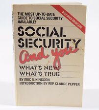 Social Security and you: What's new, what's true by Eric R. Kingson A02