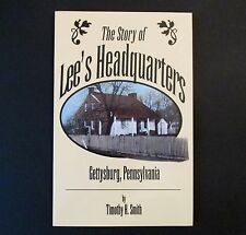 The Story of Lee's Headquarters by Timothy H. Smith (1995, Hardcover)