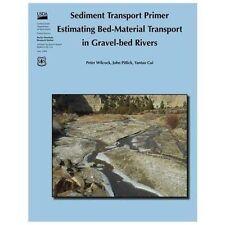 Sediment Transport Primer: Estimating Bed-Material Transport in Gravel-Bed...