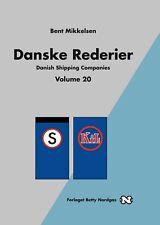 Danske Rederier  Danish Shipping Companies Vol 20