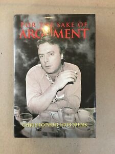 "Christopher Hitchens ""For the Sake of Argument"" SIGNED FIRST EDITION 1993 Verso"