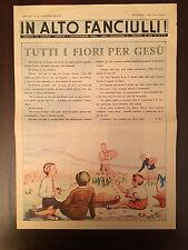 IN ALTO FANCIULLI PERIODICO AZIONE CATTOLICA A.C.I. N.18 5/1940 MARCO POLO