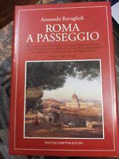 Armando Ravaglioli - Roma a passeggio - Newton & Compton 1994 R