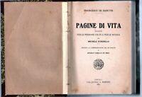 1915 - DE SANCTIS, Francesco. PAGINE DI VITA.: Raccolte per le persone colte...