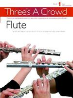 Three's A Crowd: Book 1 Flute  Wind Ensemble, Flute  Book Only MUSPM178201R