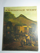 THE AMERICAN WEST The Magazine Of Western History May 1969 Volume VI Number 3