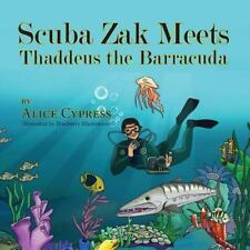 Scuba Zak Meets Thaddeus the Barracuda (Paperback or Softback)