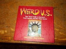 Vintage~Weird Us~Travel Guide To America'S Local Legends And Best Kept Secrets