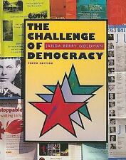 The Challenge of Democracy by Kenneth Janda, Jeffrey Berry, Jerry Goldman