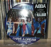 "ABBA - I HAVE A DREAM - PICTURE DISC - 7"""