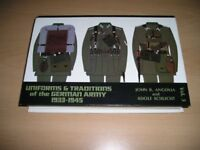 Uniforms and Traditions of the German Army: 1933-1945. Vol 3. by Angolia, Joh..