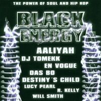 Black Energy-The Power of Soul and Hip Hop (2000) Aaliyah, Anastacia, D.. [2 CD]