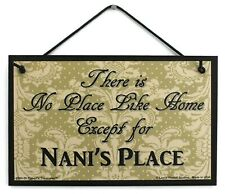 Nani's Place 5x8 Sign There's No Place Like Home Except Grandma's Grandmother #1