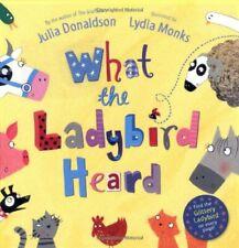 What the Ladybird Heard,Julia Donaldson, Lydia Monks