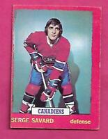 1973-74 OPC # 24 CANADIENS SERGE SAVARD  EX-MT CARD (INV# C7583)