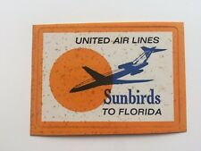 Vintage Airline Sticker / Luggage Label - United Airlines Sunbirds to Florida