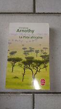 Christine Arnothy - La Piste africaine