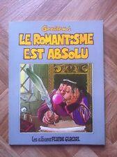 LE ROMANTISME EST ABSOLU GOOSSENS EO PROCHE DU NEUF (E22)