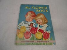 My Flower Book Landis Webbe 1962 Rand McNally Big Book hardcover