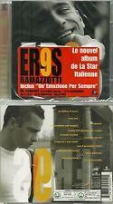 CD - EROS RAMAZZOTTI : 9 ( NEUF EMBALLE - NEW & SEALED )