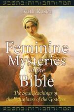 New, Feminine Mysteries in the Bible: The Soul Teachings of the Daughters of the