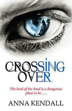 Crossing Over, New, Kendall, Anna Book