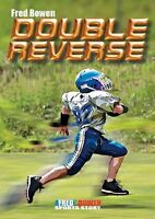 Double Reverse (Fred Bowen Sports Stories) by Fred Bowen