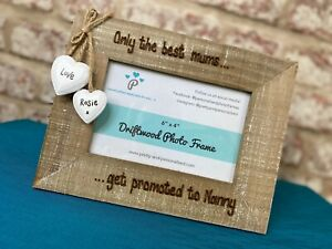 Best Mums Promoted To Nanny    Dad Grandad  Personalised Driftwood Photo Frame